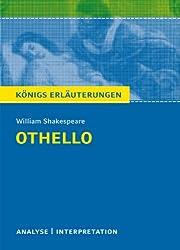 Königs Erläuterungen: Othello von William Shakespeare.: Textanalyse und Interpretation mit ausführlicher Inhaltsangabe und Abituraufgaben mit Lösungen