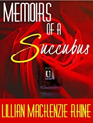 Memoirs of a Succubus (English Edition)