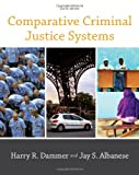 Comparative Criminal Justice Systems 4th Edition