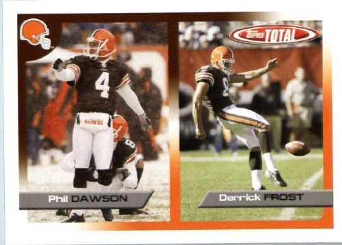 (2005 Topps Total Football Card (In protective Screwdown Case) # 139 Phil Dawson Cleveland Browns)