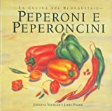 Peperoni e peperoncini.
