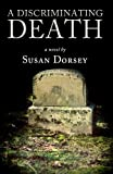 A Discriminating Death, Susan Dorsey, 1937758168
