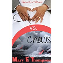 Order vs. Chaos (Opposites Attract Book 1)