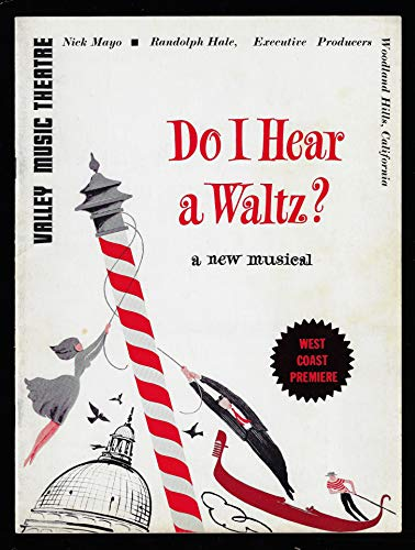 "Stephen Sondheim""DO I HEAR A WALTZ"" Anne Jeffreys/Richard Torigi/West Coast Premiere 1966 Souvenir Program"