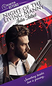 Night of the Living Manny (Dreamspun Beyond Book 21) by [Talbot, Julia]