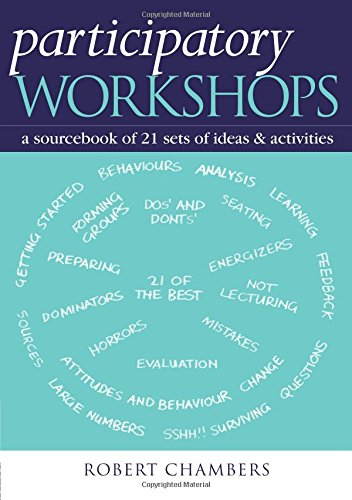 Participatory Workshops: A Sourcebook of 21 Sets of Ideas and Activities PDF