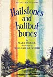 Hailstones And Halibut Bones Adventures in color by Mary O'Neill (1961-05-03)