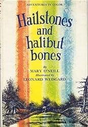 HAILSTONES AND HALIBUT BONES