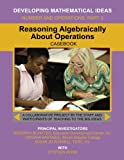 Reasoning Algebraically About Operations (Developing Mathematical Ideas)