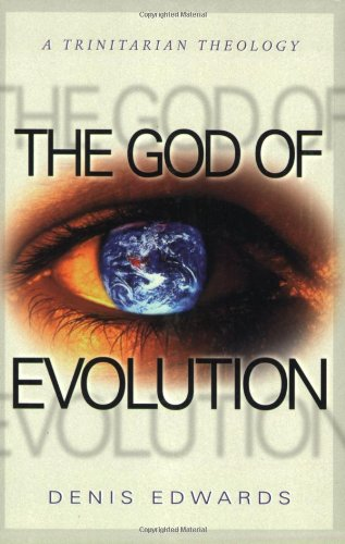 The God of Evolution: A Trinitarian Theology