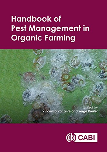 Handbook of Pest Management in Organic Farming (Cabi Plant Protection) by Vacante Vincenzo