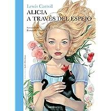 Alicia a través del espejo (Ilustrado) (Spanish Edition)