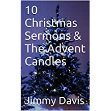 10 Christmas Sermons & The Advent Candles