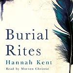 Burial Rites | Hannah Kent