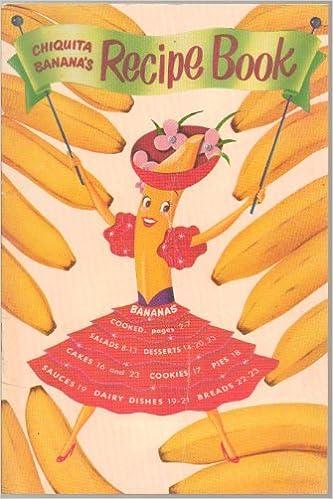 Chiquita Banana S Recipe Book United Fruit Co Amazon Com Books