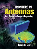 Frontiers in Antennas, Frank Gross, 0071637931