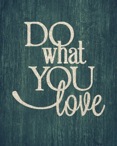 """Read Online Do what you love: Motivational Positive Inspirational Quote   Bullet Journal Dot Grid l Notebook (8"""" x 10"""")   Large 8mm x 8mm Matrix (Doted Bullet ... Quote Journal   notebook series) (Volume 27) ePub fb2 ebook"""