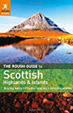 The Rough Guide to Scottish Highlands & Islands (Rough Guide to the Scottish Highlands & the Islands)