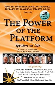 The Power of the Platform: Speakers on Life by [Tracy, Brian, Jack Canfield, Robin Jay, Les Brown, Doug Smith, Chris Freytag]