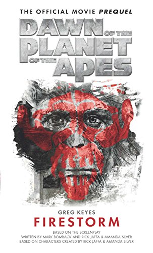 Dawn of the Planet of the Apes: Firestorm (Rise Of The Planet Of The Apes Koba)