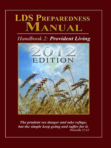 LDS Preparedness Manual, V8, 2012 Edition (Volume - Storage Manual