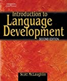 Introduction to Language Development 2nd Edition