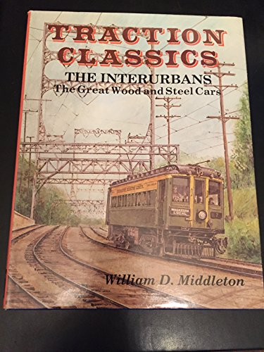 Traction Classics: The Interurbans : The Great Wood and Steel (3 Car Freight Set)