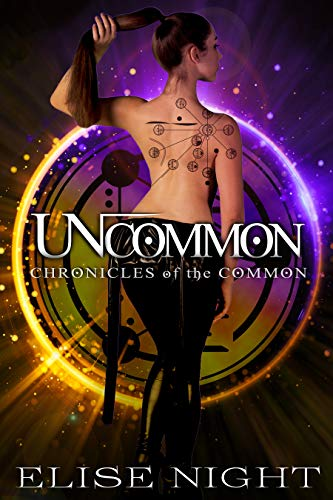 Uncommon (Chronicles of the Common Book 1)