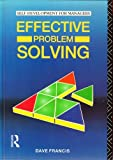 Effective Problem Solving, Francis, Dave, 0415053579