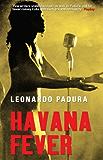 Havana Fever (Mario Conde Investigates) (English Edition)