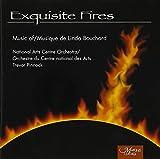 Exquisite Fires: Music of Linda Bouchard