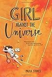 """""""Girl Against the Universe"""" av Paula Stokes"""