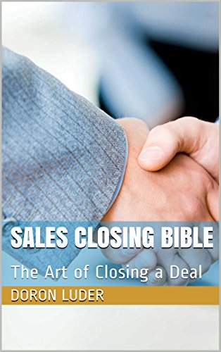 Download PDF Sales Closing Bible - The Art of Closing a Deal