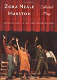 img - for Zora Neale Hurston: Collected Plays (Multi-Ethnic Literatures of the Americas (MELA)) book / textbook / text book