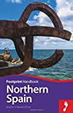 Northern Spain Footprint Handbook (footprint Handbooks)
