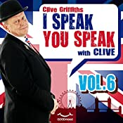I speak you speak with Clive Vol. 6 | Clive Griffiths
