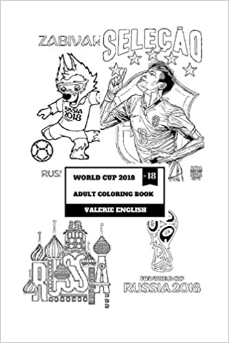 World Cup 2018 Adult Coloring Book: Fifa Football World Cup in ...