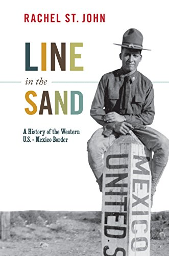 Line in the sand a history of the western us mexico border line in the sand a history of the western us mexico border america fandeluxe Choice Image