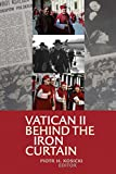 "Piotr Kosicki, ""Vatican II Behind the Iron Curtain"" (Catholic Univ. of America Press, 2016)"