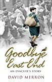 Goodbye East End: An Evacuee's Story
