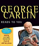 Kyпить George Carlin Reads to You: New Expanded Edition - Brain Droppings, Napalm & Silly Putty, and More Napalm & Silly Putty на Amazon.com
