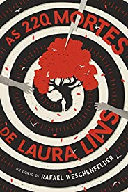 As 220 Mortes de Laura Lins