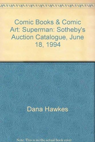 Comic Books & Comic Art: Superman: Sotheby's Auction Catalogue, June 18, 1994
