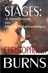 Stages: A Handbook On Men & Relationships