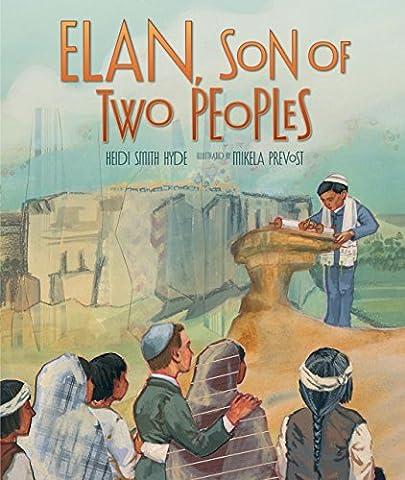 Elan, Son of Two Peoples (Elan Explore)