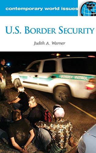 U.S. Border Security: A Reference Handbook (Contemporary World Issues)