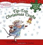 Tip-Top Christmas Crafts, Katharine Holabird, 0448443872