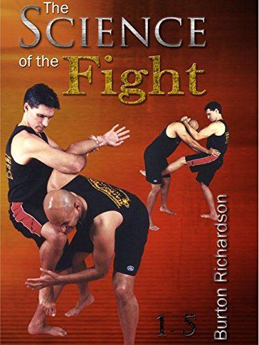 5 DVD SET Science of Fight - Burton Richardson No Holds Barred & Street Tactics by