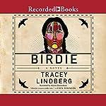 Birdie | Tracey Lindberg