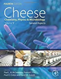img - for Cheese, Fourth Edition: Chemistry, Physics and Microbiology book / textbook / text book
